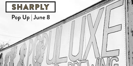 Summer Beer Bash: Sharply Pop Up at Populuxe Brewery tickets