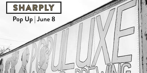 Summer Beer Bash: Sharply Pop Up at Populuxe Brewery