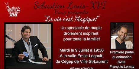 Spectacle de magie: «La Vie c'est Magique!» tickets