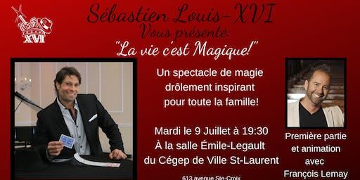 Spectacle de magie: «La Vie c'est Magique!»