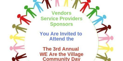 3rd Annual We Are the Village Community Day