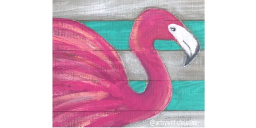 Flamingo On Wood @ Your Pie With Artsy With Christina