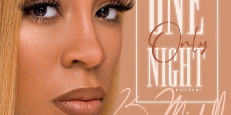 ONE NIGHT ONLY HOSTED BY K. MICHELLE @ MASQUERADE NIGHTCLUB  tickets