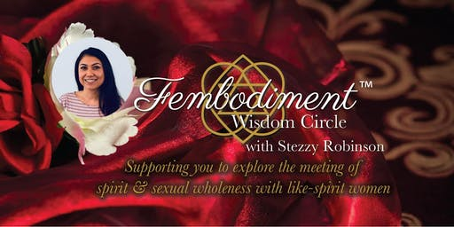 Fembodiment™ Wisdom Circles with Stezzy Robinson