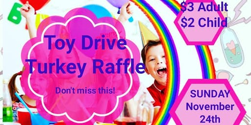 Toy Drive and Turkey Raffle - Vendor Opportunity