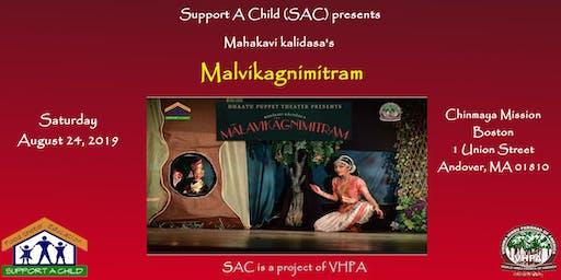 Support A Child 2019 Concert:  Mahakavi Kalidasa's Malavikagnimitram