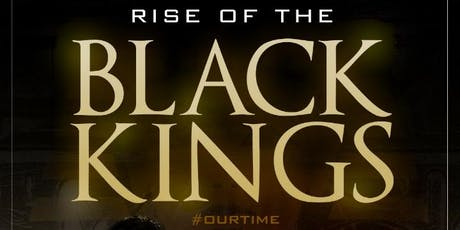 Rise of the Black Kings tickets