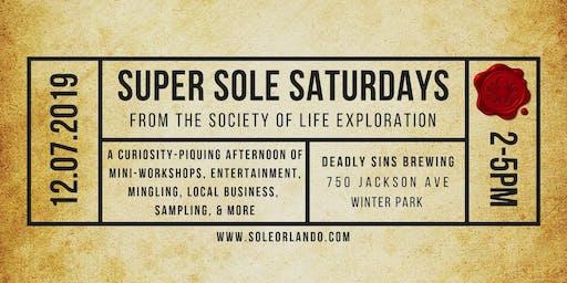 Super SOLE Saturday!