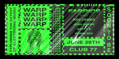 Warp 2.1 ft. Fabrics [LIVE] tickets