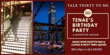 "Tenae's ""Talk Thirty To Me"" Birthday Party tickets"