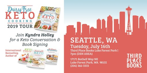 SEATTLE - Kyndra Holley Book Signing and Meet and Greet - Dairy Free Keto Cooking