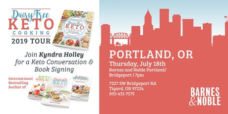 PORTLAND - Kyndra Holley Book Signing and Meet and Greet - Dairy Free Keto Cooking tickets