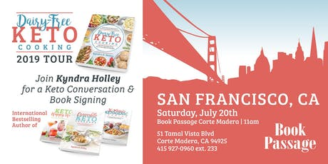 SAN FRANCISCO - Kyndra Holley Book Signing and Meet and Greet - Dairy Free Keto Cooking tickets