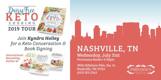 NASHVILLE - Kyndra Holley Book Signing and Meet and Greet - Dairy Free Keto Cooking