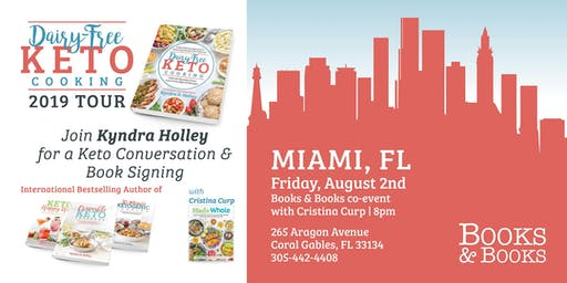 MIAMI - Kyndra Holley w/ Special Guest - Cristina Curp - Book Signing and Meet and Greet - Dairy Free Keto Cooking