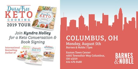 COLUMBUS - Kyndra Holley Book Signing and Meet and Greet - Dairy Free Keto Cooking tickets