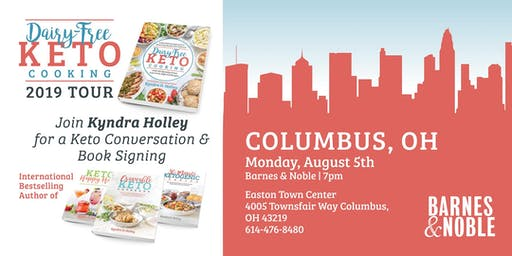 COLUMBUS - Kyndra Holley Book Signing and Meet and Greet - Dairy Free Keto Cooking