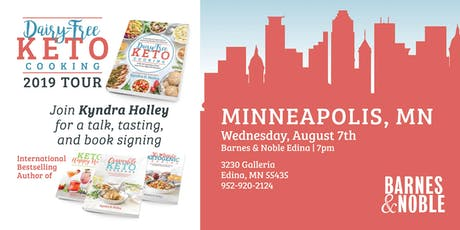 MINNEAPOLIS - Kyndra Holley Book Signing and Meet and Greet - Dairy Free Keto Cooking tickets