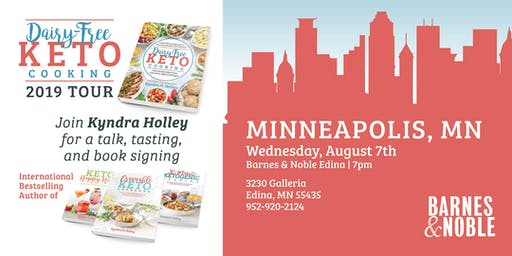 MINNEAPOLIS - Kyndra Holley Book Signing and Meet and Greet - Dairy Free Keto Cooking