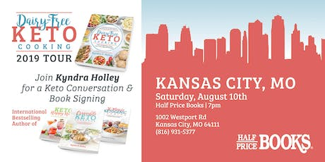 KANSAS CITY - Kyndra Holley Book Signing and Meet and Greet - Dairy Free Keto Cooking tickets