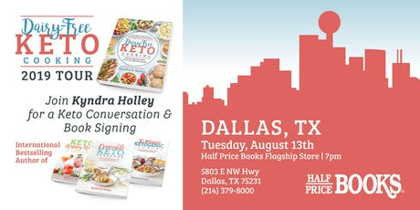 DALLAS - Kyndra Holley Book Signing and Meet and Greet - Dairy Free Keto Cooking tickets
