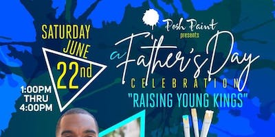 "A Father's Day Celebration ""Raising Young Kings"""