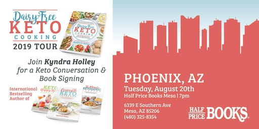 PHOENIX - Kyndra Holley Book Signing and Meet and Greet - Dairy Free Keto Cooking