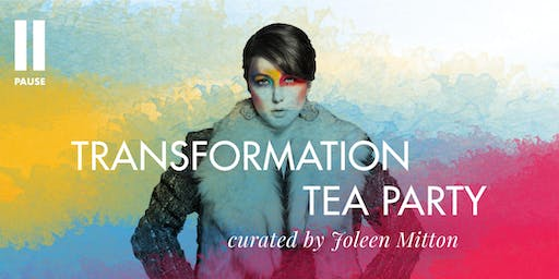 ISF2019: Transformation Tea Party