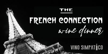 FRENCH CONNECTION WINE DINNER tickets