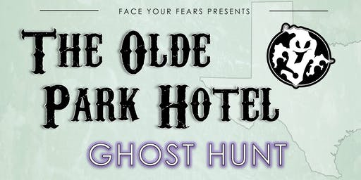 OLDE PARK HOTEL GHOST HUNT