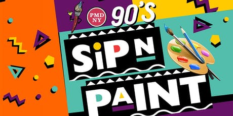 90s Sip and Paint with Cocktails Included tickets