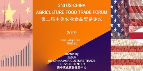 2 ND US-CHINA AGRICULTURE FOOD TRADE FORUM tickets