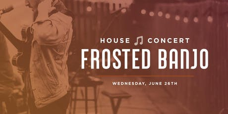 House Concert: Frosted Banjo tickets