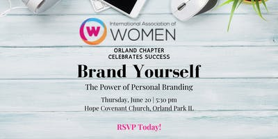 "IAW Orland Park Celebrates Success: ""Brand Yourself:The Power of Personal Branding"""