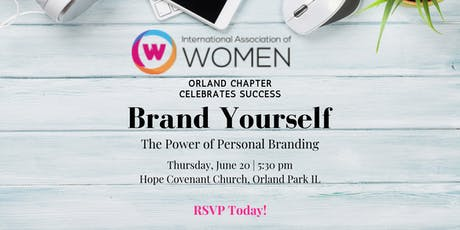 """IAW Orland Park Celebrates Success: """"Brand Yourself:The Power of Personal Branding"""" tickets"""