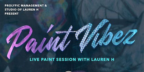 PAINT VIBEZ W/ STUDIO OF LAUREN H.... tickets