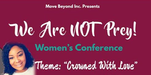 """""""Crowned With Love"""" Women's Conference"""