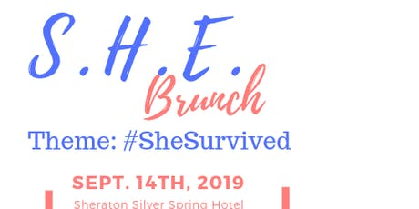 3rd annual S.H.E. Brunch #SheSurvived with Nikita B! tickets