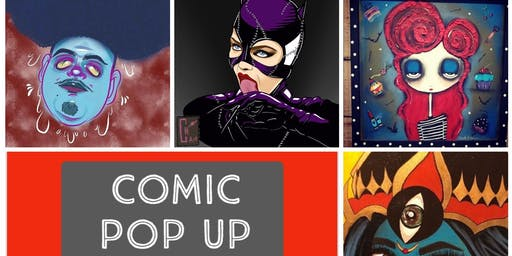 Comic Pop Up Market + Art Show