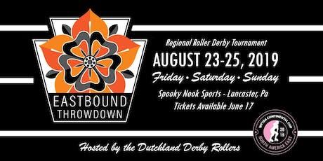 Eastbound Throwdown - A WFTDA Continental Cup tickets