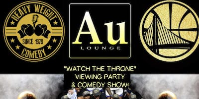"""Golden Sate Warriors """"Watch The Throne"""" viewing party and post game comedy show!"""