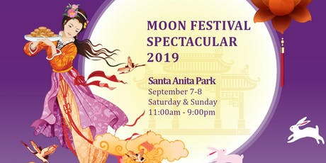 MOON FESTIVAL SPECTACULAR|Culture,Family Fun,Food,Entertainment「月滿南加」中秋遊園會 tickets