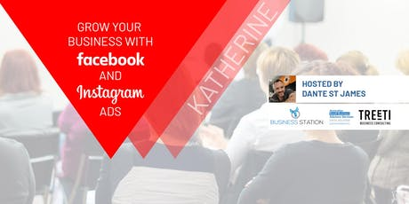 [Katherine] Grow your business with Facebook & Instagram Ads tickets