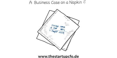 Der Business Case - der kleine Bruder des Businessplans (thestartupcfo.de) Tickets
