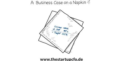 Der Business Case - der kleine Bruder des Businessplans (thestartupcfo.de)