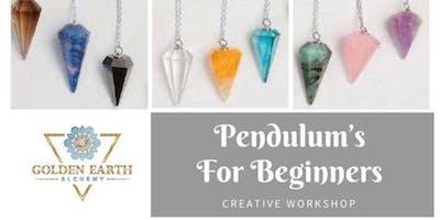 Pendulum's For Beginners Workshop