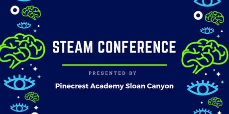 Pinecrest Sloan Canyon STEAM Conference tickets