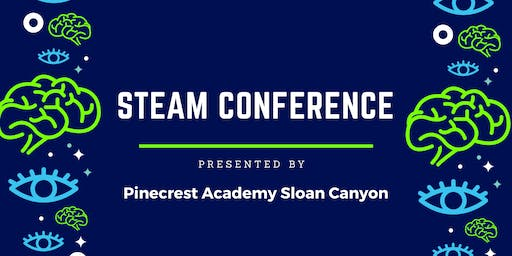 Pinecrest Sloan Canyon STEAM Conference