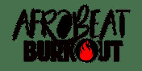 AFR0BEAT BURNOUT ATLANTA tickets