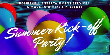 Summer Kick-Off Party! tickets